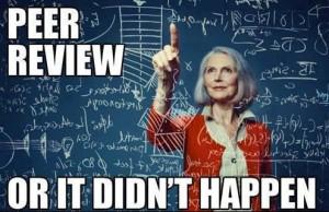Peer review or it didn't happen